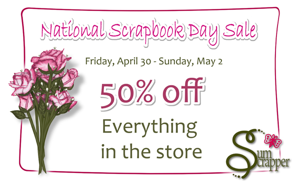 National Scrapbooking Day Sale at SumScrapper